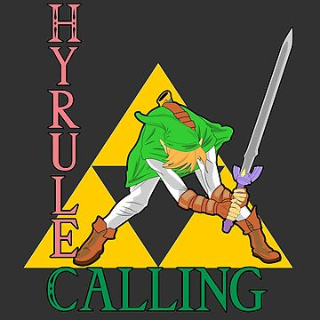 Hyrule Calling! by GeekyAlliance