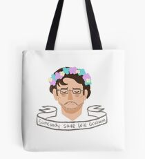 Somebody Save Will Graham Tote Bag