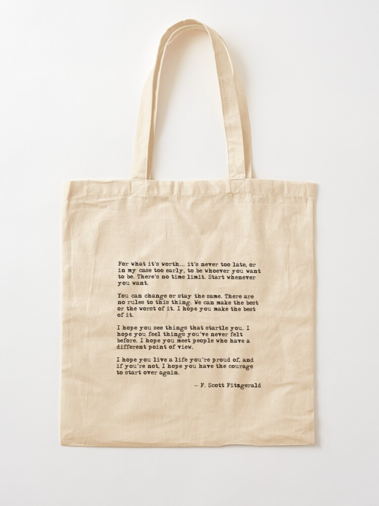 Alternate view of For what it's worth - F Scott Fitzgerald quote Tote Bag