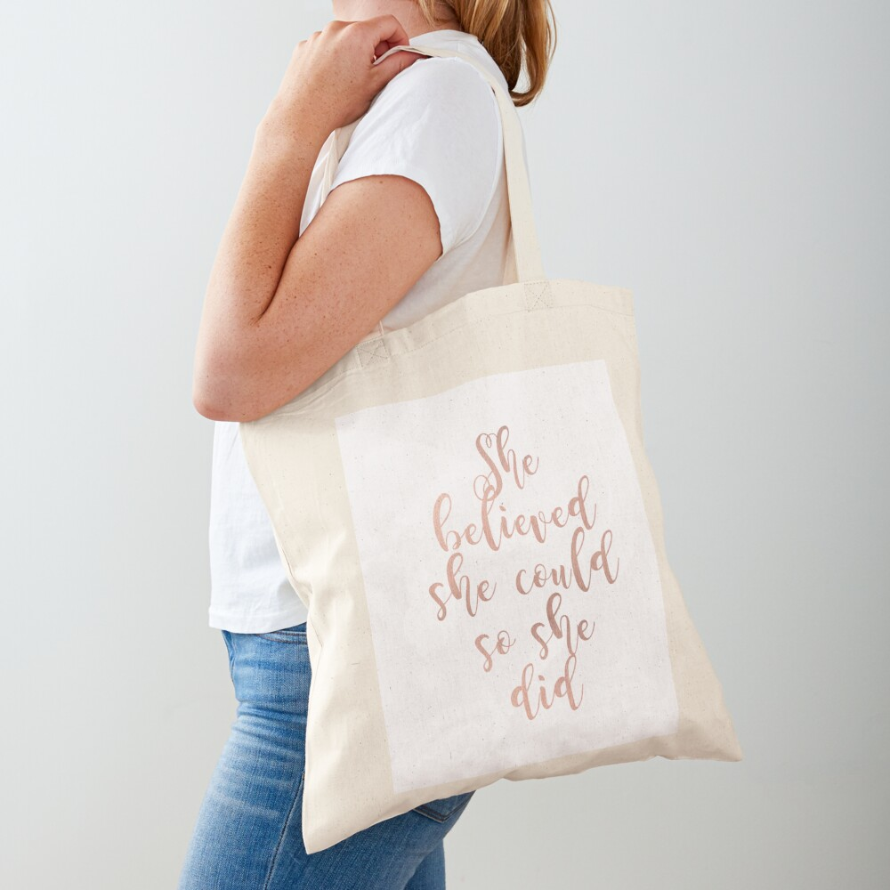 Rose gold she believed she could so she did Tote Bag