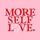 Mehr Selbstliebe. von TheLoveShop