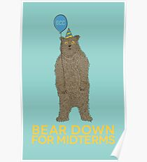 Bear Down for Midterms Poster
