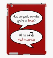 how do you know when you're in love? iPad Case/Skin