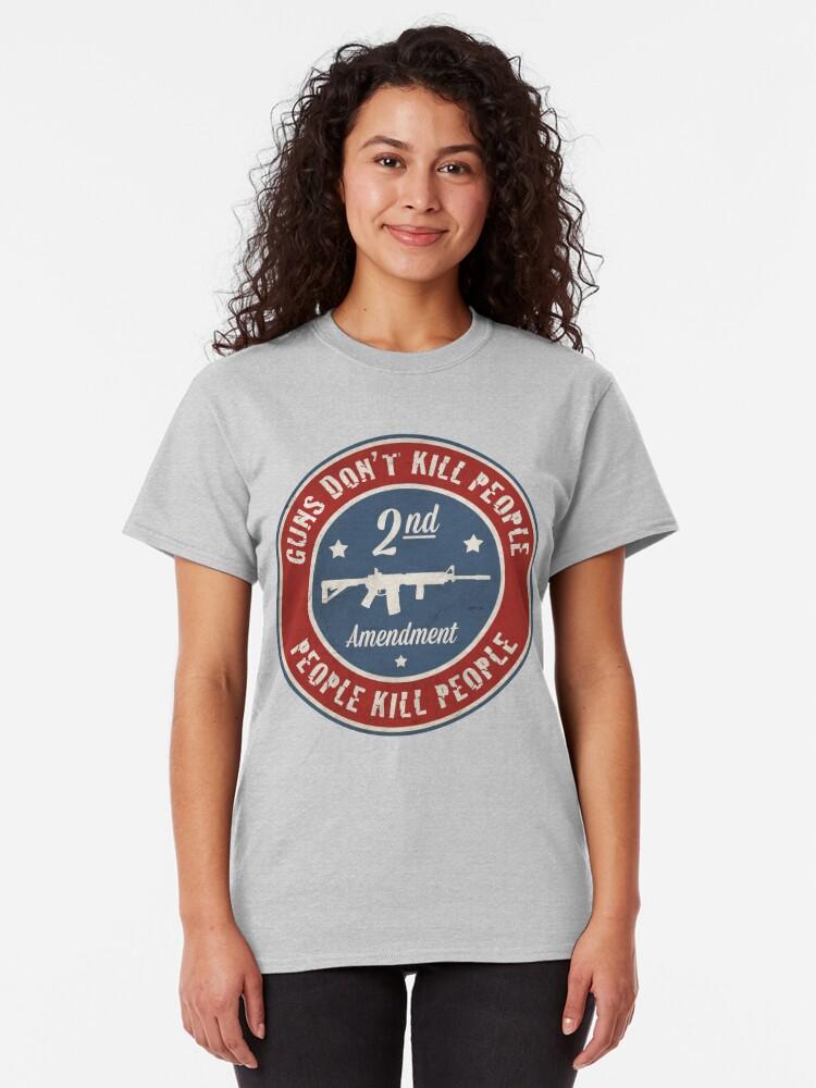 Alternate view of Second Amendment Classic T-Shirt
