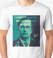 Saul Goodman - I Know a guy. Unisex T-Shirt
