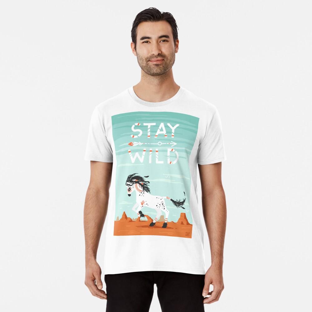 Stay Wild Premium T-Shirt