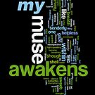 My Muse Awakens by Tania Rose