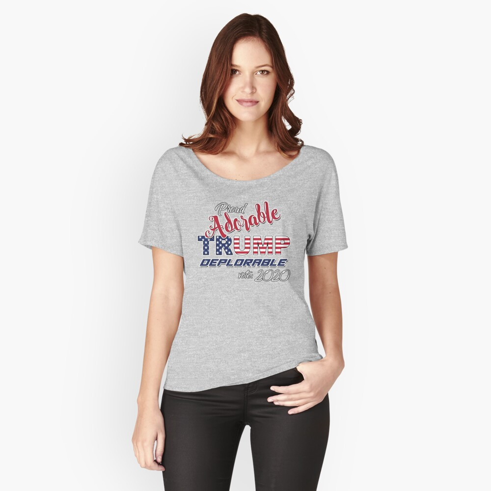 2020 Adorable Deplorable | TRUMP SUPPORTER  Relaxed Fit T-Shirt
