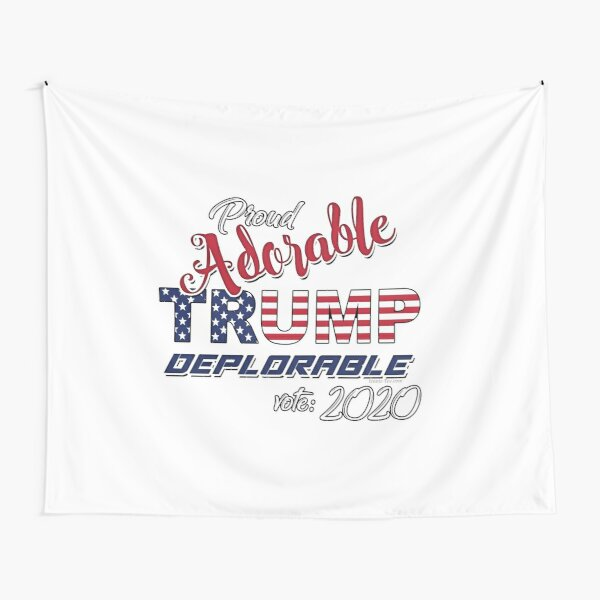 2020 Adorable Deplorable | TRUMP SUPPORTER  Tapestry