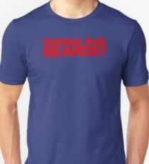 Wanna Rub Beards? Unisex T-Shirt