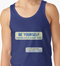 Be Yourself… (or assume a dead guy's persona) Tank Top