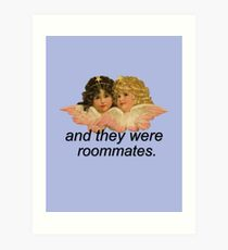And They Were Roommates Meme with Angels Art Print