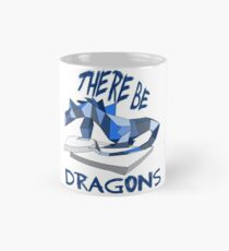THERE BE DRAGONS Classic Mug