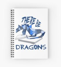 THERE BE DRAGONS Spiral Notebook