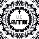 Black & White 'God Gratitude' Mandala  by TigaTiga