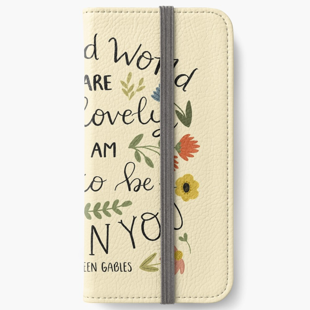 """Anne of Green Gables """"Dear Old World"""" Quote iPhone Wallet"""