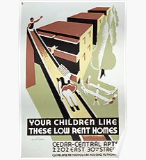 WPA United States Government Work Project Administration Poster 0295 Your Children Like these Low Rent Homes Poster