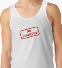 No comment stamp Tank Top