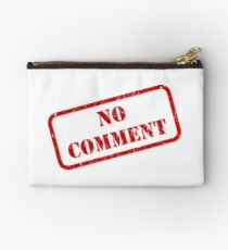 No comment stamp Zipper Pouch