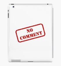 No comment stamp iPad Case/Skin