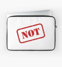 Not stamp Laptop Sleeve