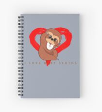 I Love Baby Sloths Spiral Notebook