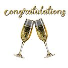 Congratulations Cheers! by ArtByMichelleT