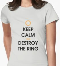 Keep calm and destroy the ring T-Shirt