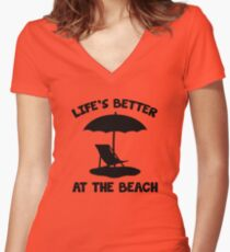 Life's Better At The Beach Women's Fitted V-Neck T-Shirt