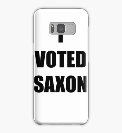 I VOTED SAXON Samsung Galaxy Case/Skin