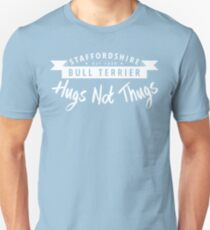 Staffie Hugs not Thugs T-Shirt