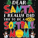 I Really Did Try To Be A Good Softball Mom But My Mouth von liuxy071195