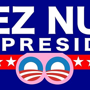 Deez Nuts for President by Joman