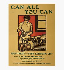 United States Department of Agriculture Poster 0092 Can All You Can Food Thrift Patriotic Gift Photographic Print