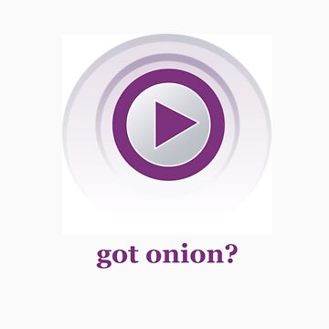 Got Onion? by dwmbinns