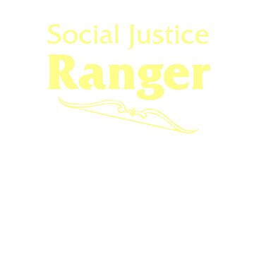 Social Justice Ranger by VonAether