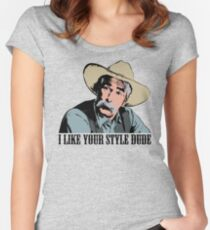 The Big Lebowski I Like Your Style Dude T-Shirt Women's Fitted Scoop T-Shirt