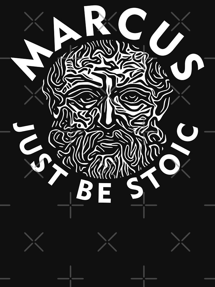 Marcus - Just Be Stoic - Be One by StoicMagic