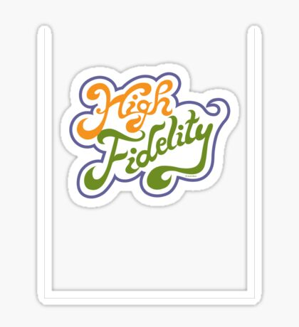 High Fidelity black  Sticker