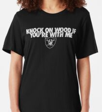 Knock On Wood If You're With Me Slim Fit T-Shirt