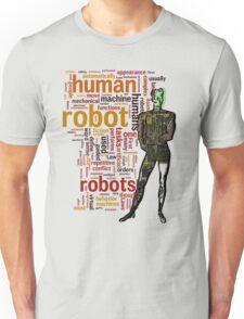 Human Robot Unisex T-Shirt