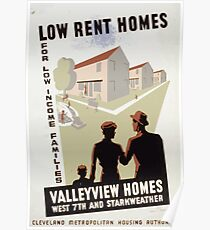 WPA United States Government Work Project Administration Poster 0301 Low Rent Homes for Low Income Families Valleyview Homes Poster
