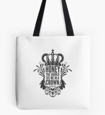 In A Crown - Deluxe Edition Tote Bag