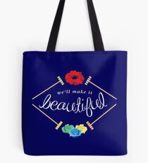 Make It Beautiful — Heathers: the Musical Tote Bag
