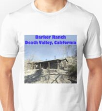 Barker Ranch Unisex T-Shirt