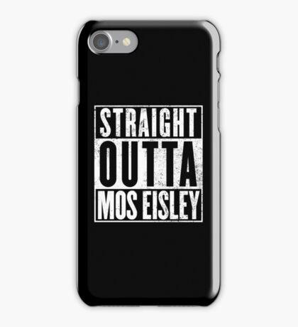 Straight Outta Mos Eisley iPhone Case/Skin