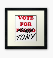 VOTE FOR TONY Framed Print