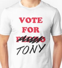 VOTE FOR TONY T-Shirt