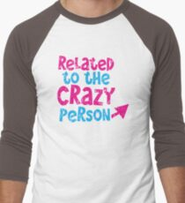 Related to the CRAZY person with arrow distressed Men's Baseball ¾ T-Shirt