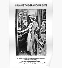 I Blame The Grandparents! Poster